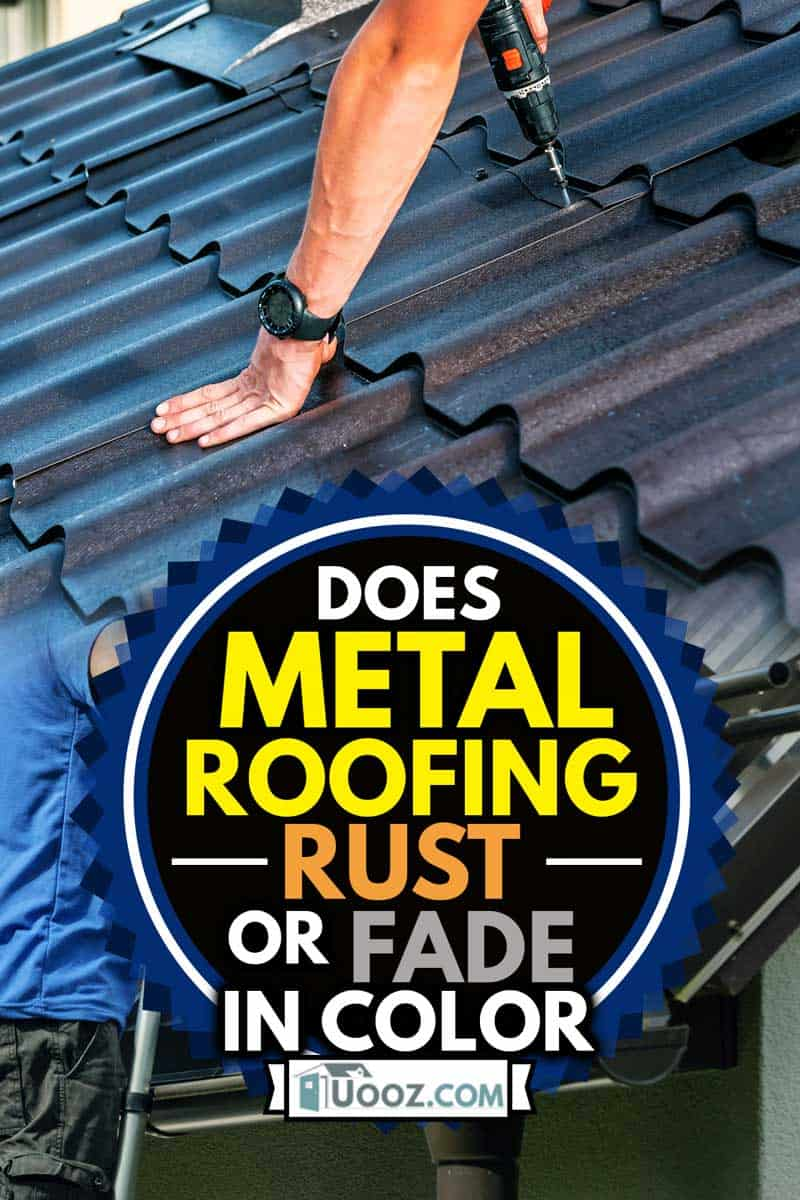 a professional master (roofer) with electric screwdriver covers repairs the metal roof, Does Metal Roofing Rust Or Fade In Color?