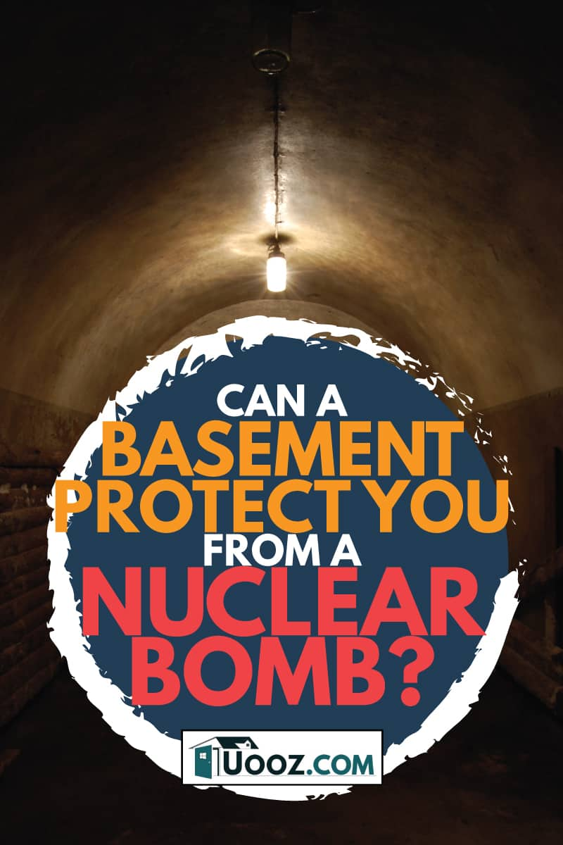 bunker, can a basement protect you from a nuclear bomb