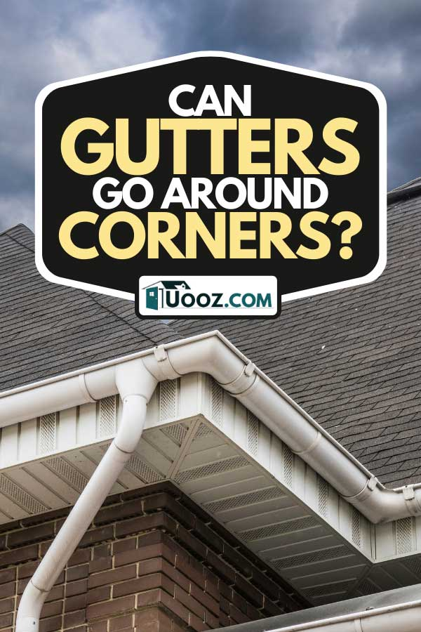 A house with a gable roof window and gutters, Can Gutters Go Around Corners?