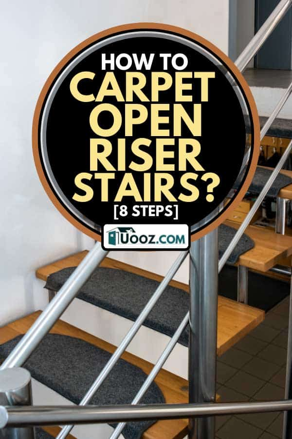 Hollow staircase with carpet and safety hand rails, How To Carpet Open Riser Stairs? [8 Steps]