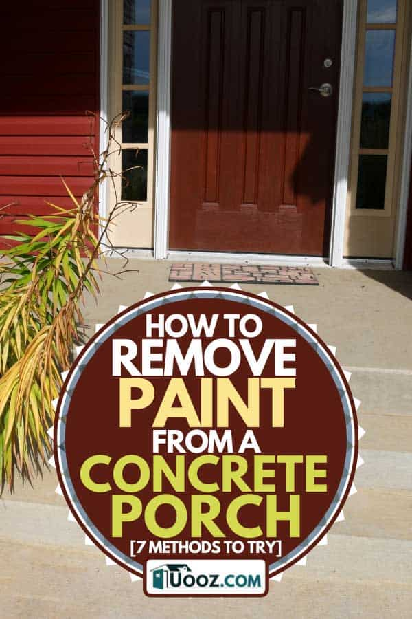 House front porch with concrete steps, How to remove paint from a concrete porch [7 Methods to Try]