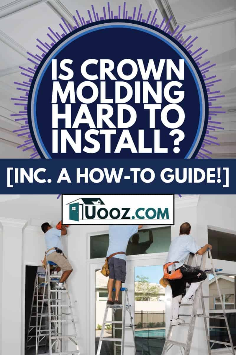 workers on the ladders installing crown moldings, Is Crown Molding Hard To Install