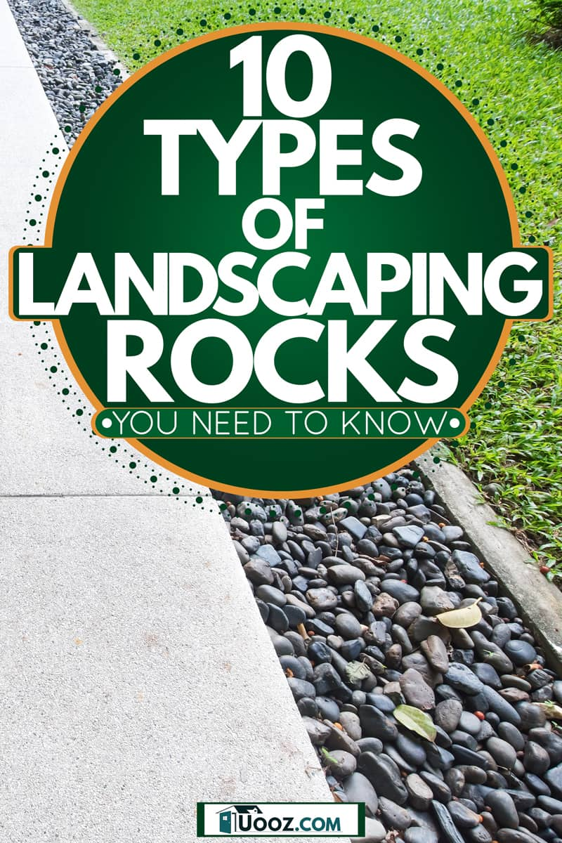 A pavement with river rocks on the side to boost landscaping on a garden, 10 Types Of Landscaping Rocks You Need To Know