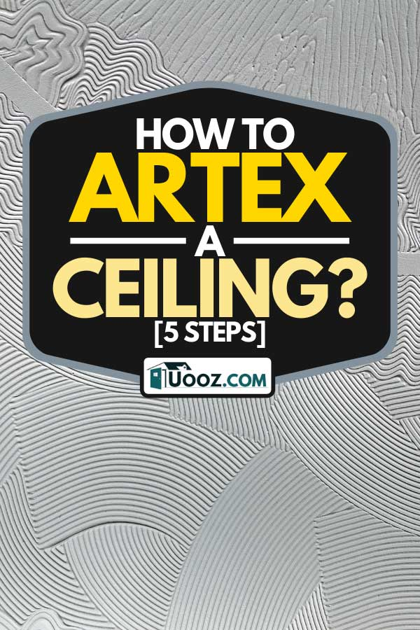 An artex coating used for interior decorating, How To Artex A Ceiling? [5 Steps]