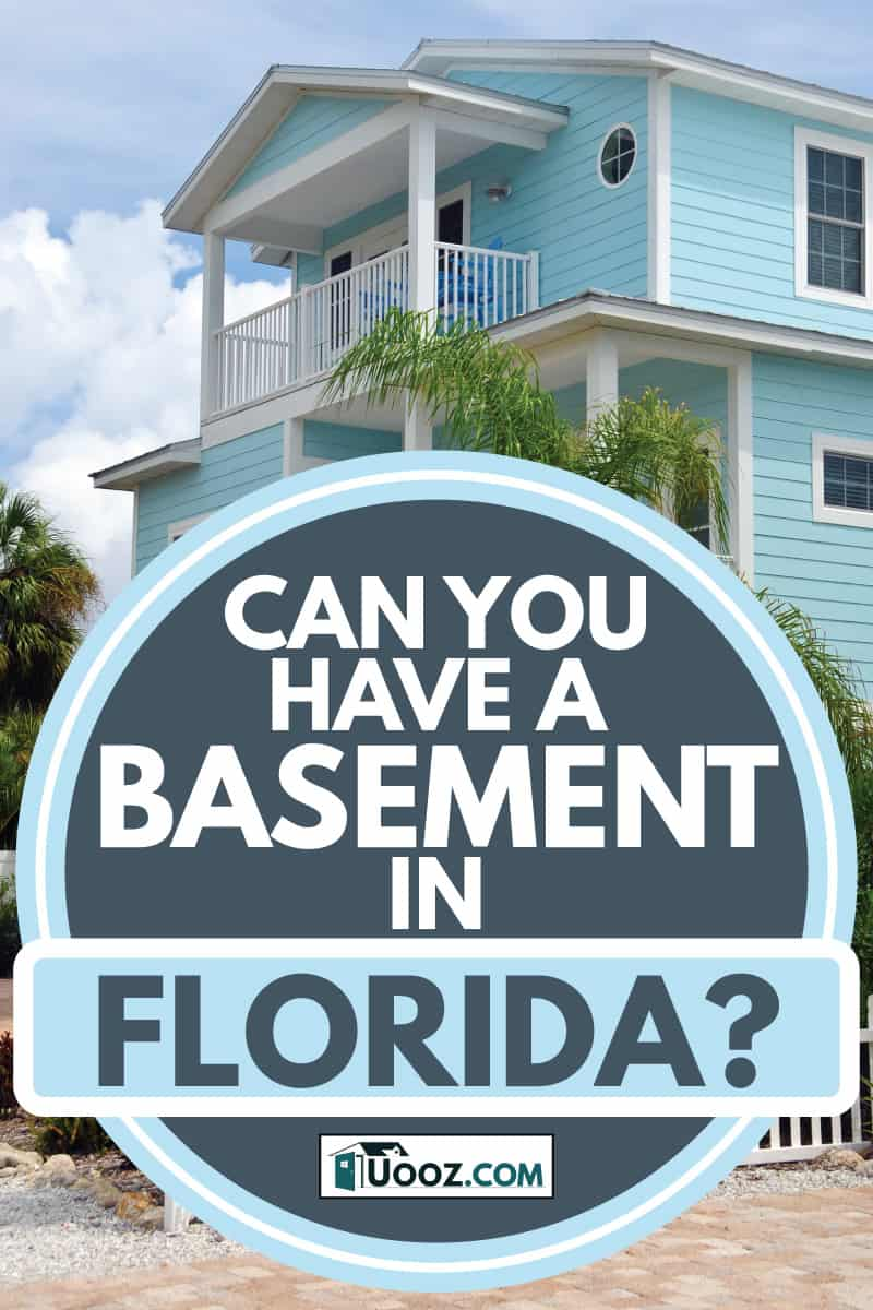 Blue beach house in Florida under the sun, Can You Have A Basement In Florida?