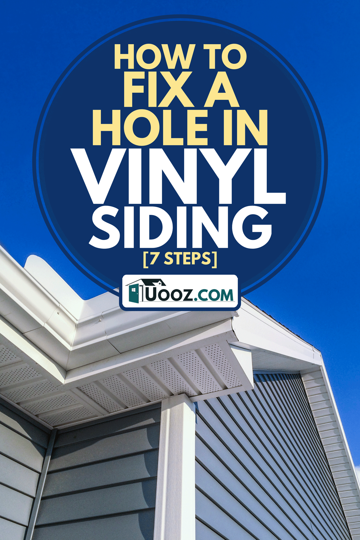 Low angle view of soffit, gutters, downspout and vinyl siding on a new home, How to Fix a Hole in Vinyl Siding [7 Steps]
