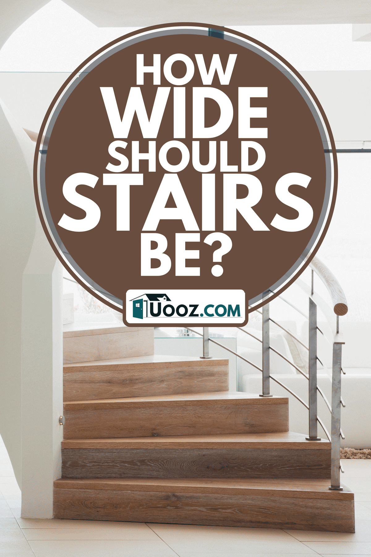 A curving staircase in modern home, How Wide Should Stairs Be?