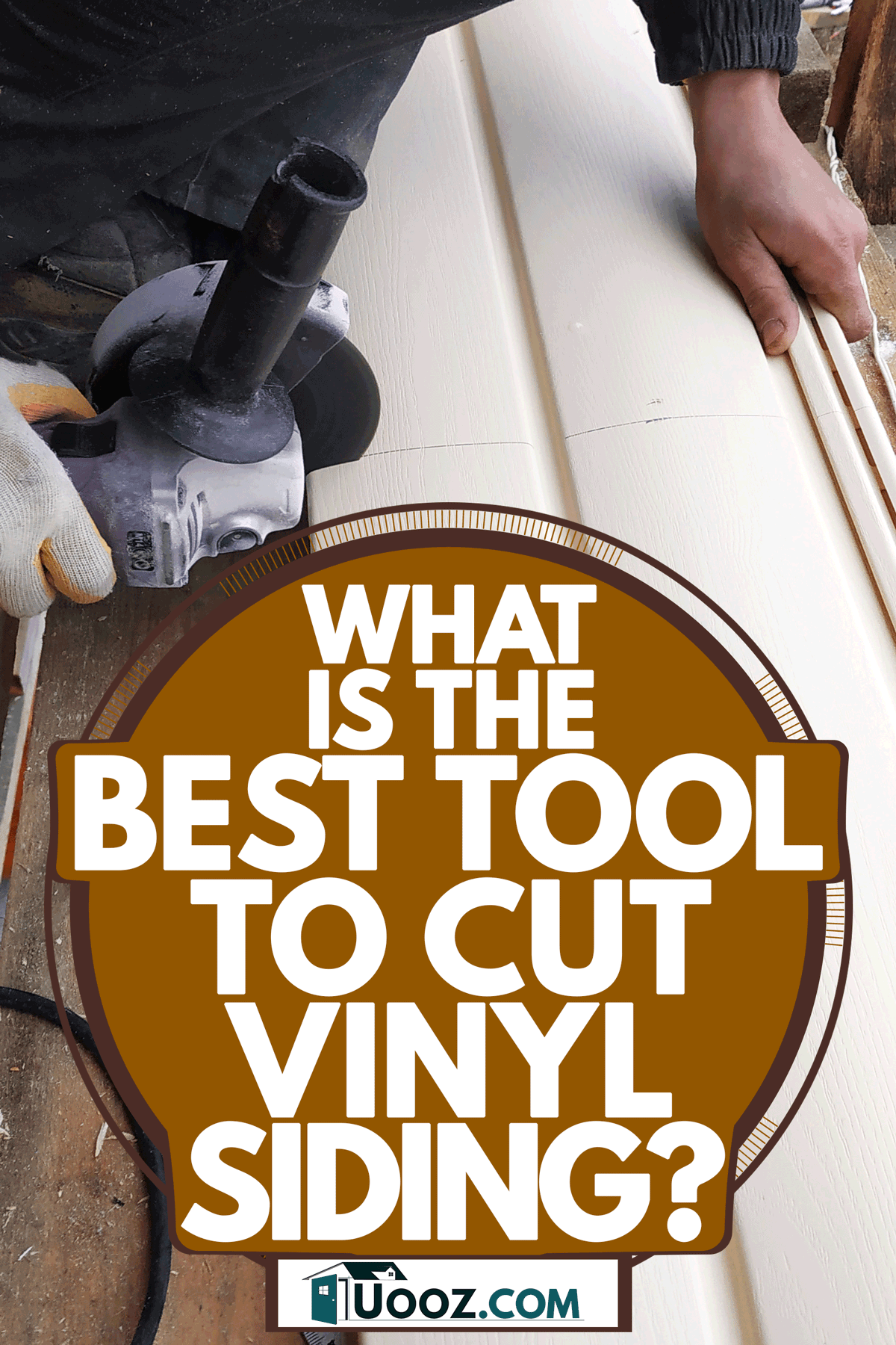 A worker cutting vinyl siding for a house, What Is The Best Tool To Cut Vinyl Siding?