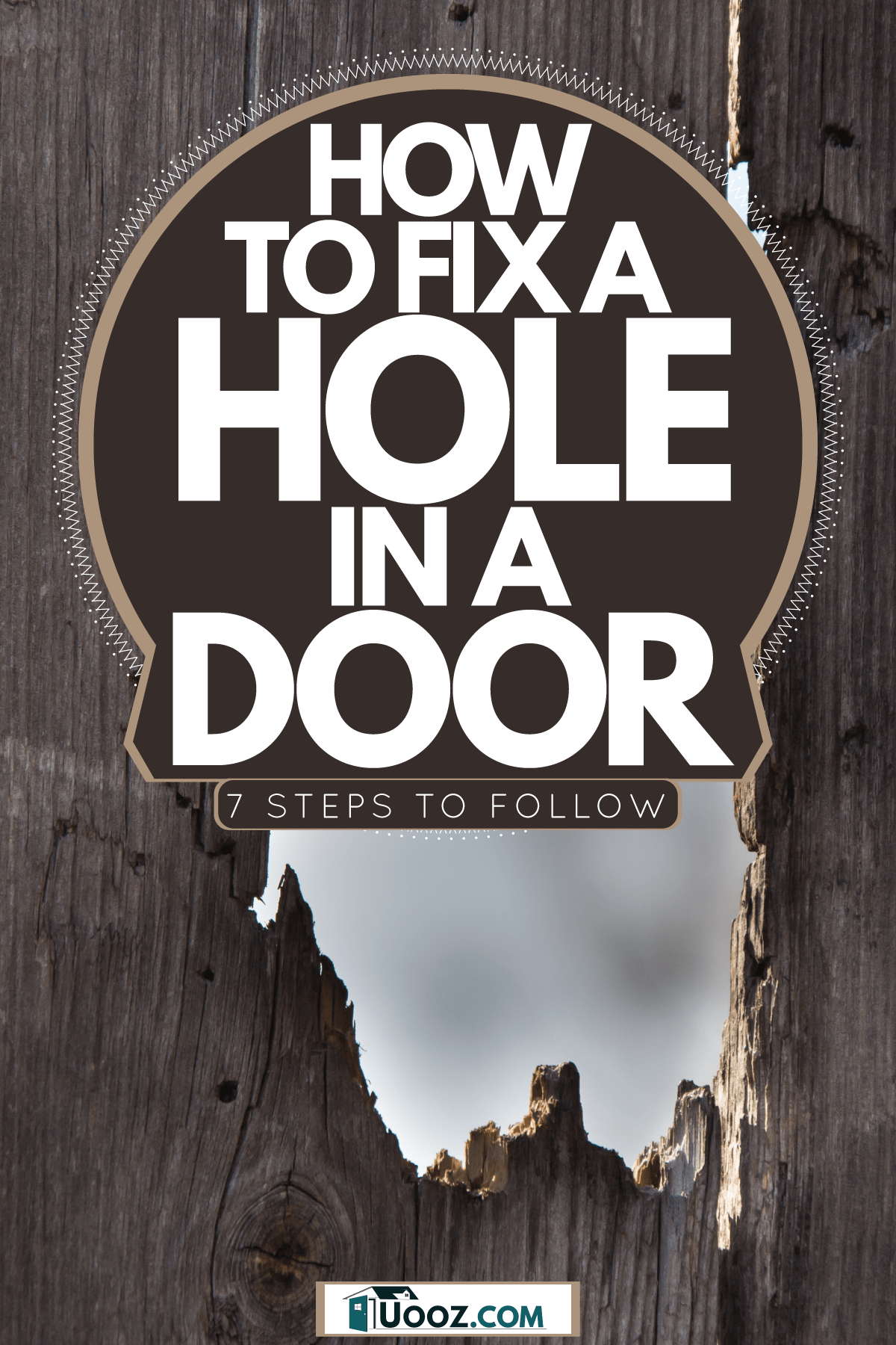 A huge hole in a door fence, How To Fix A Hole In A Door [7 Steps To Follow]