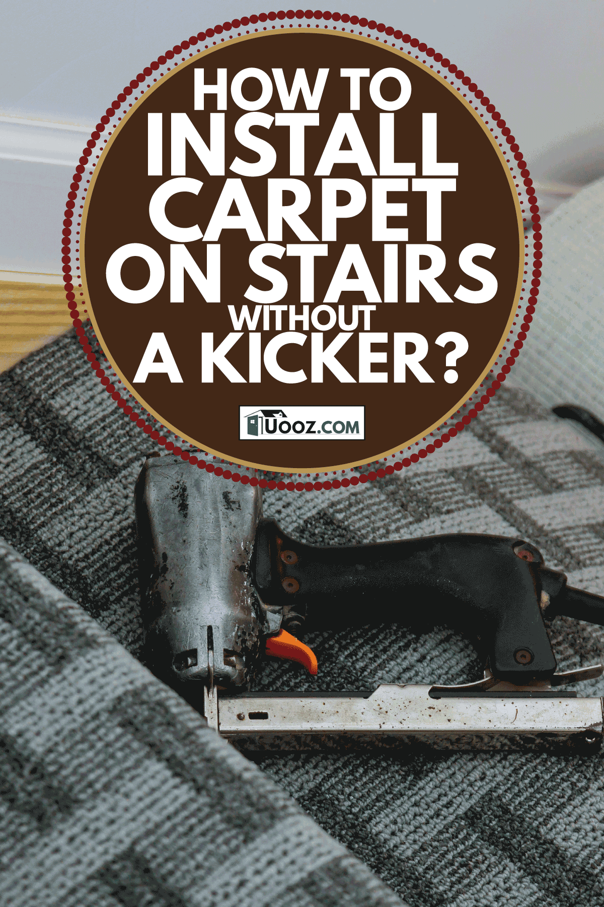 installing carpet on staircase using gas operated tack. How To Install Carpet On Stairs Without A Kicker