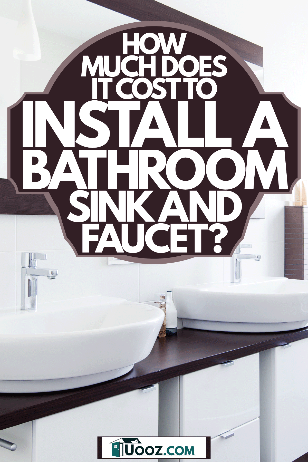 Modern elegant contemporary bathroom with a minimalist approach to the design, How Much Does It Cost To Install A Bathroom Sink And Faucet?