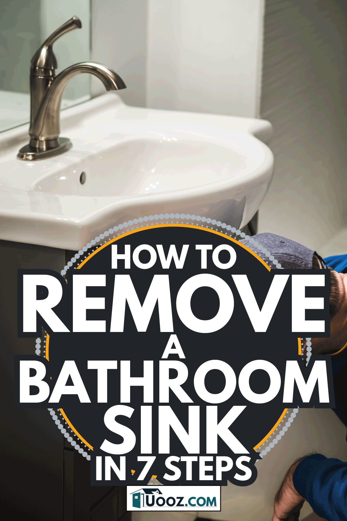 Plumber fixing vanity in domestic bathroom. How To Remove A Bathroom Sink In 7 Steps