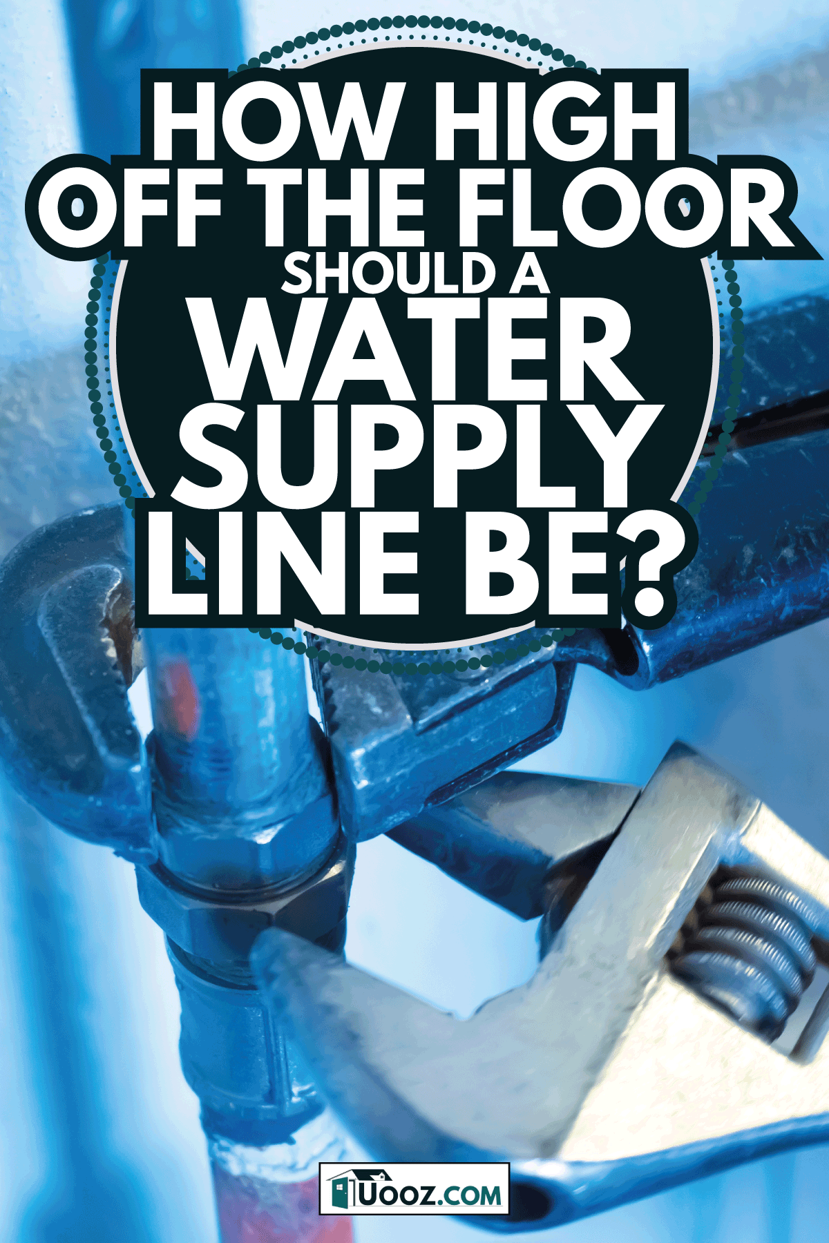Repair of water supply. Replacement of water pipes. Plumbing work. How High Off The Floor Should A Water Supply Line Be