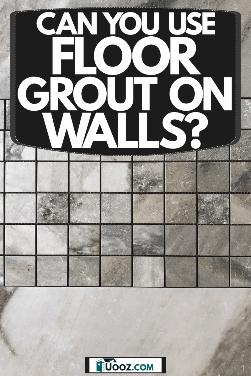 A gorgeous gray themed backsplash inside a bathroom, Can You Use Floor Grout On Walls?