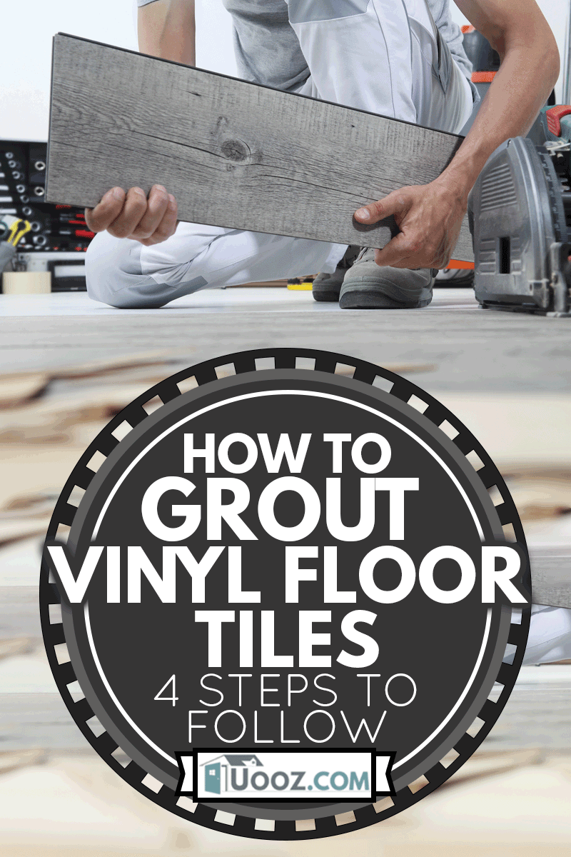 Worker hands installing timber laminate vinyl floor. Wooden floors house renovation, How To Grout Vinyl Floor Tiles - 4 Steps To Follow