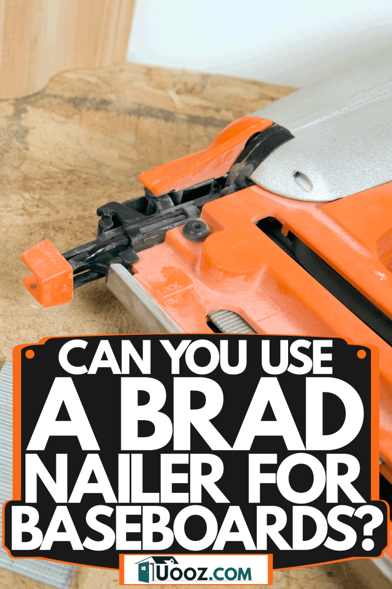 A cherry colored brad nailer used in installing baseboards, Can You Use A Brad Nailer For Baseboards?