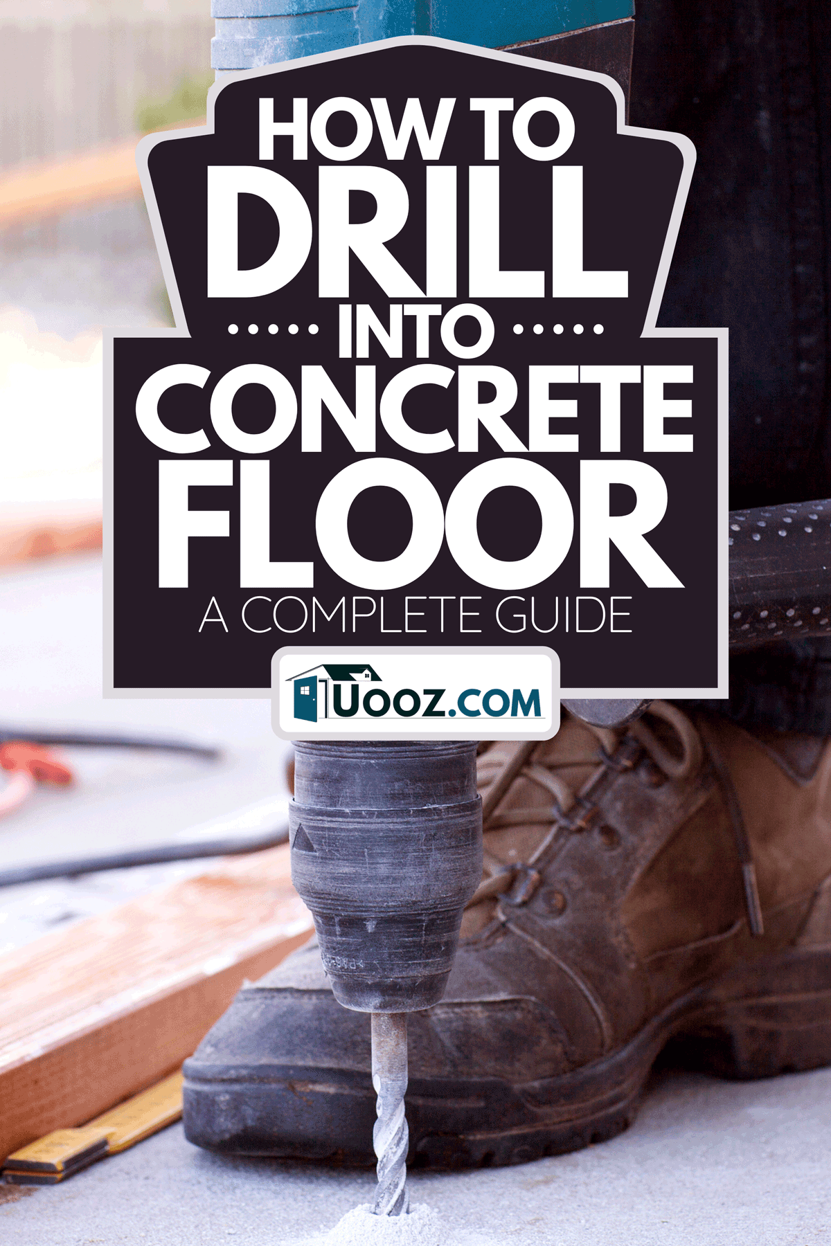 A man drilling into concrete floor, How To Drill Into Concrete Floor