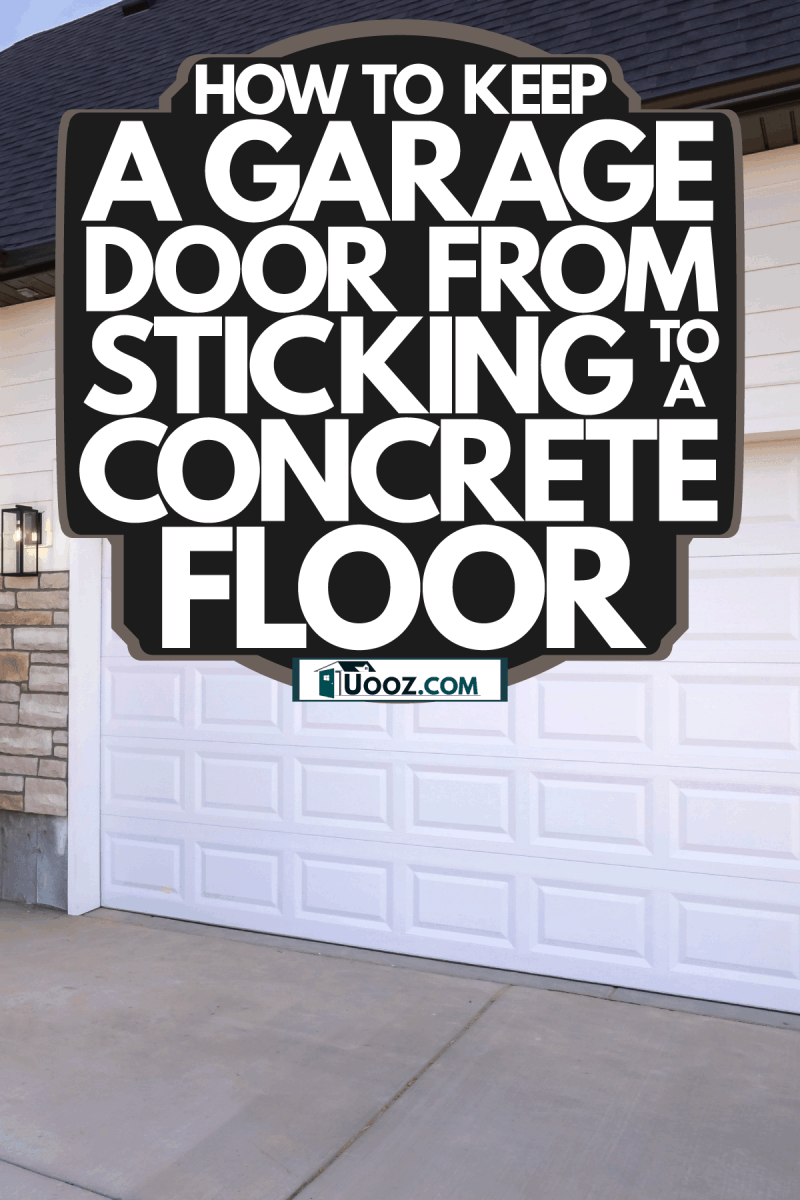 A white long span garage door, How To Keep A Garage Door From Sticking To A Concrete Floor