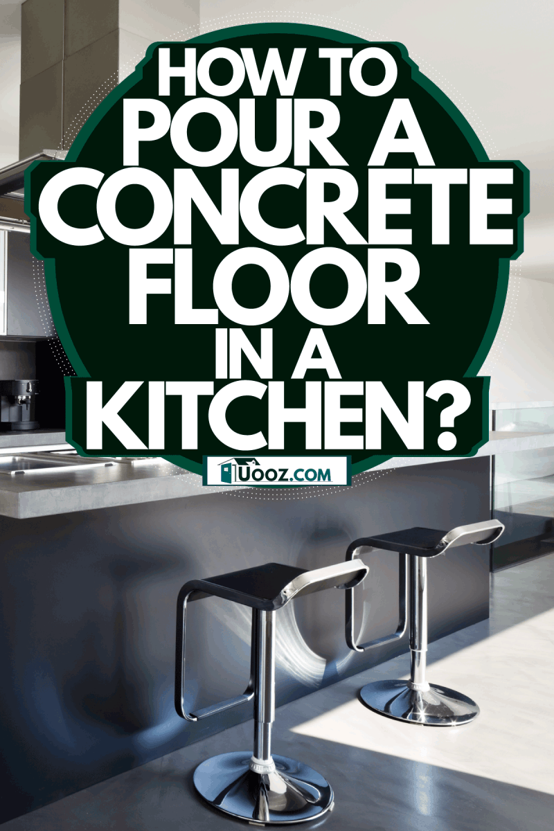 Luxurious and modern contemporary kitchen with concrete floor and stainless steel equpments, How To Pour A Concrete Floor In A Kitchen